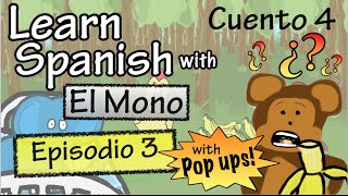 learn spanish with el mono story 4 episode 3 w pop ups