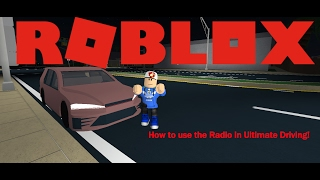 ROBLOX Tutorial: How to use the Radio in Ultimate Driving!