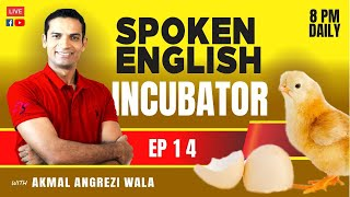 Ep. 14: Spoken English Incubator Class | How to Learn English Spoken From Home | The Skill Sets