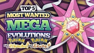 Top 5 Most Wanted Mega Evolutions for Let's Go Pikachu and Eevee
