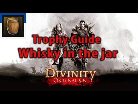 Divinity Original Sin Whisky in the jar Trophy Achievement guide 100%