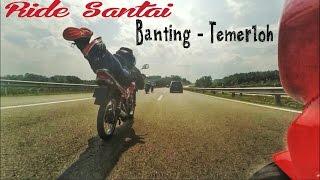 Ride Santai Banting - Temerloh ( Ha...