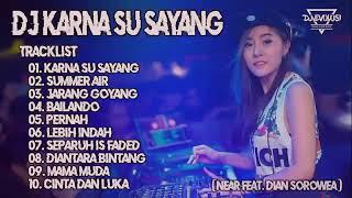 DJ KARNA SU SAYANG 2018 NONSTOP
