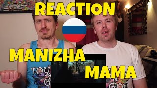 MANIZHA МАМА REACTION Russia Eurovision 2021