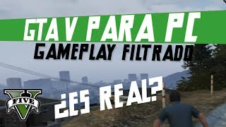 GTA V para PC - Gameplay filtrado FAKE?