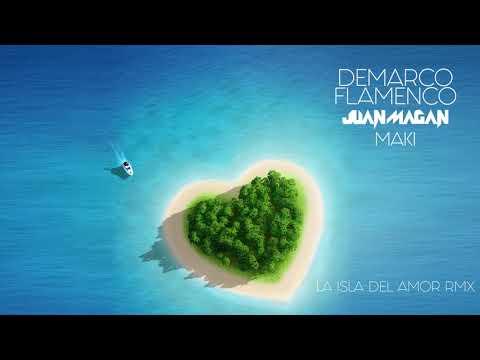 Demarco Flamenco & Juan Magan & Maki - La isla del amor RMX (Audio Oficial)