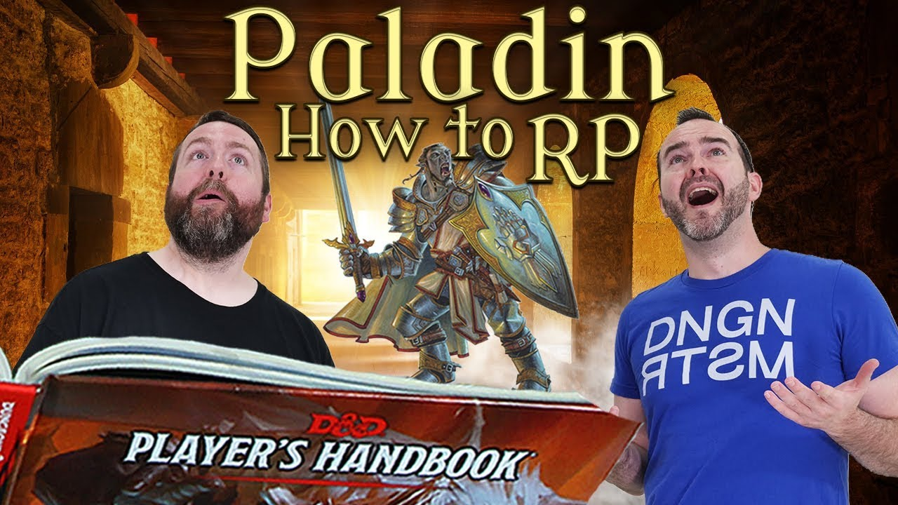 Paladins: How to RP in 5e Dungeons & Dragons - Web DM