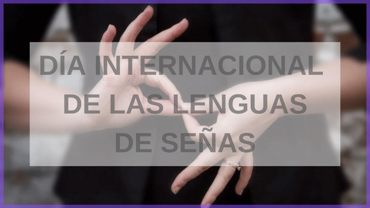 ¡Las lenguas de señas son para todos! | 23 de Septiembre |Día internacional de las Lenguas de Señas