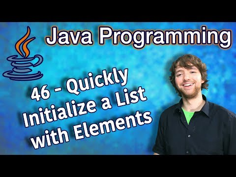 java-programming-tutorial-46---quickly-initialize-a-list-with-elements-&-how-to-print-list