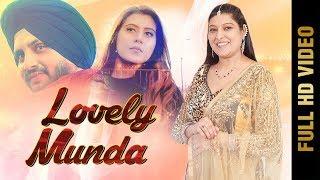 LOVELY MUNDA (FULL VIDEO) | PREETI SHARMA | New Punjabi Songs 2018 | AMAR AUDIO