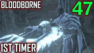 Bloodborne 1st Timer Walkthrough - Part 47 - Research Hall Patients (The Old Hunters DLC)
