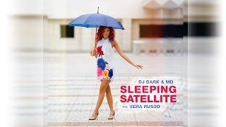 Смотреть клип Dj Dark & M.D Feat. Vera Russo - Sleeping Satellite