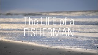 The Life of a Fisherman