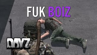 FUKBOIZ - DayZ Standalone