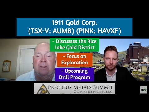 1911 Gold Corp. on the Rice Lake Gold District, Focus on Exploration and Upcoming Drill Program