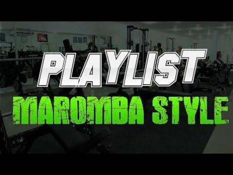 PLAYLIST - Maromba Style | DNA DE MAROMBA 2016