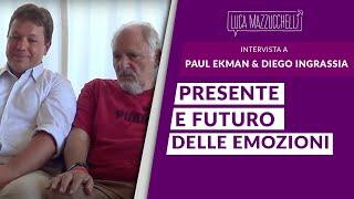 Paul Ekman & Diego Ingrassia: Presente e futuro delle Emozioni - Interviste#04