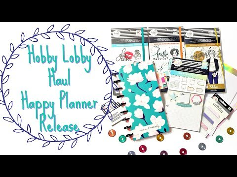 Happy Planner Hobby Lobby Haul - New 2019 Spring Release