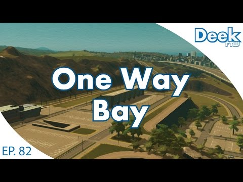 One Way Bay Ep.82 - Building Back Up, Growing the Population and Planning Cargo - Cities Skylines