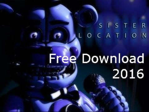 Download Five Nights At Freddys Sister Location/ Full Version / Working 100%/