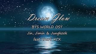 Baixar [SUB ITA] BTS feat. Charli XCX - DREAM GLOW [BTS WORLD OST] Ita/Han/Rom/Eng