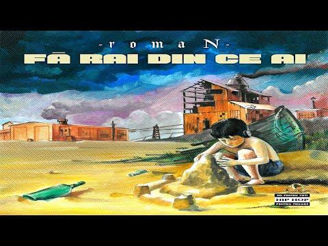 romaN - A fost odata  (cu Dragonu AKA 47)