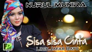 NURUL MUNIRA - SISA SISA CINTA (official video music)