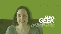 Chica Geek nos cuenta cómo hacer una estrategia de un blog multimedia para triunfar