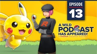 A WILD PODCAST HAS APPEARED: Episode 13 - A Comicbook.com Pokemon Podcast