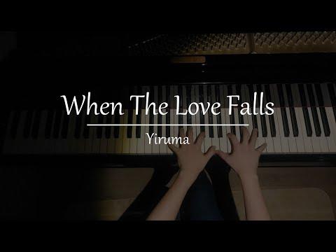 When The Love Falls - YIRUMA 이루마 (사랑이사라질때)