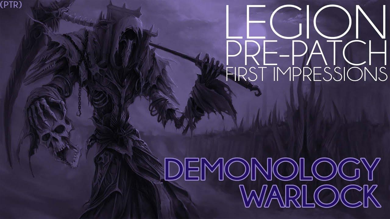 Download Legion Pre-Patch PTR :: Demonology Warlock First Impression