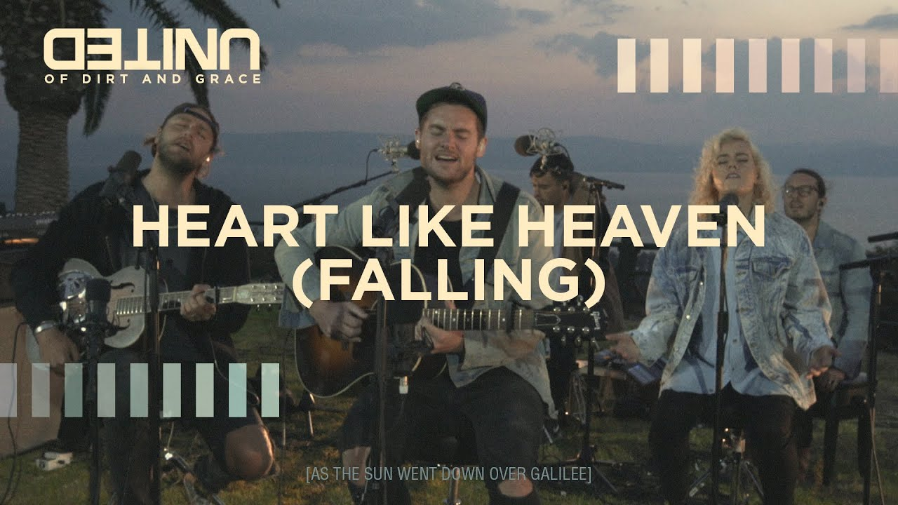Heart Like Heaven (Falling) LIVE - Hillsong UNITED - of Dirt and Grace