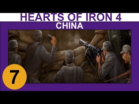 Hearts of Iron 4: Waking the Tiger - China - Ep 7