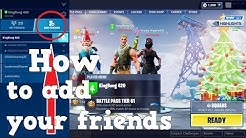 How to add ANYONE on FORTNITE ANY SYSTEM : Ps4 cross play Xbox one Nintendo Pc Mobile:  2019 S7