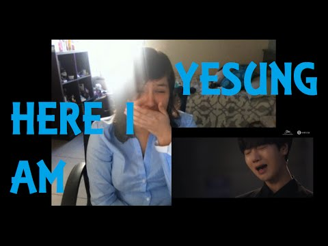 Yesung - Here I Am Reaction