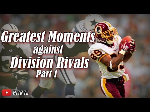The Greatest Redskins Moments Against Division Rivals: Part 1