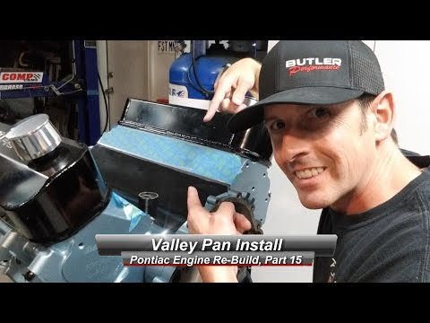 Pontiac V8 Rebuild, Part 15:  How to install your Valley Pan, with RTV.