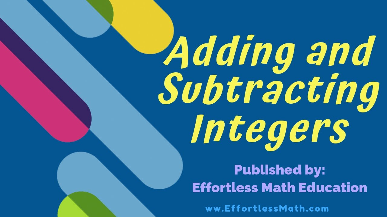 hight resolution of How to Add and Subtract Integers - Effortless Math