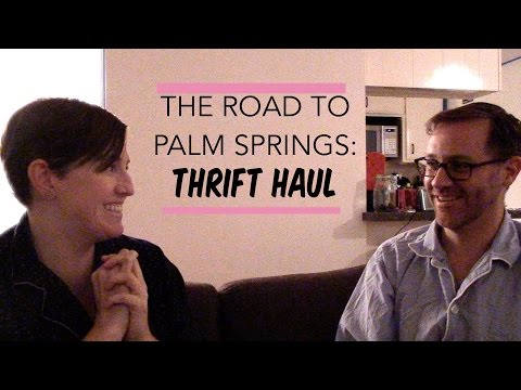 Palm Springs Thrift Haul: The Road to PS Continues!