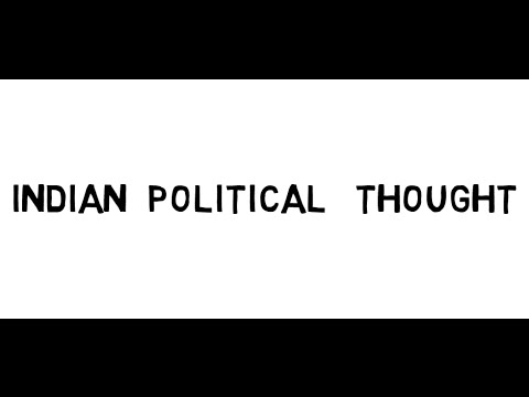 Political Science lecture for IAS - Indian Political Thought (1.)