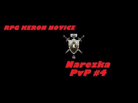 [RPG KERON] NOVICE NAREZKA PVP #4