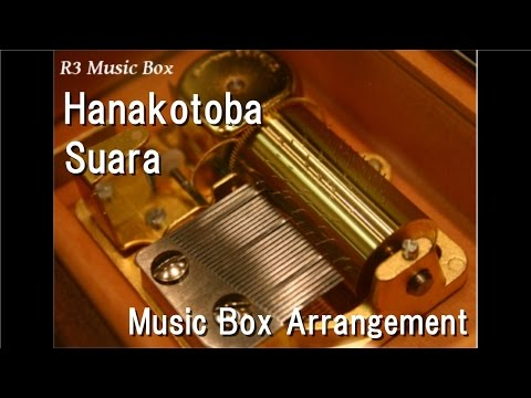 Hanakotoba/Suara [Music Box] (Leaf
