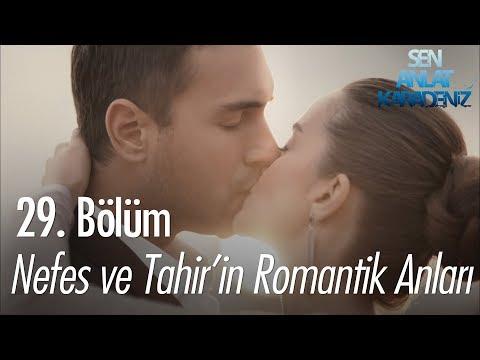 Nefes Ve Tahir'in Romantik Anları - Sen Anlat Karadeniz 29. Bölüm