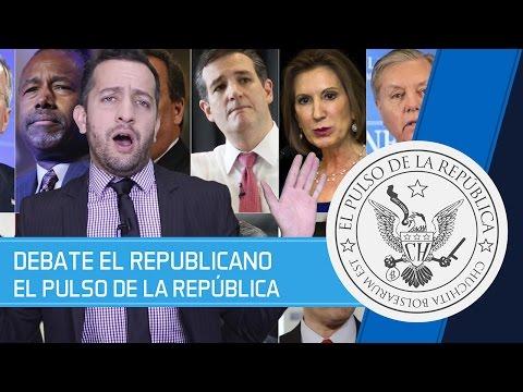 DEBATE EL REPUBLICANO - EL PULSO DE LA REPÚBLICA