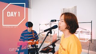Day 1 (HONNE) - COVER - GIFT (밴드 기프트)