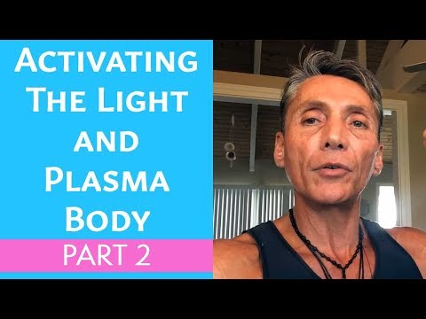 Activating The Light and Plasma Body Part 2 | Recipe | Dr. Robert Cassar