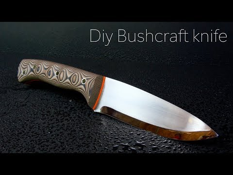 Knife Making - Making A Bushcraft Knife
