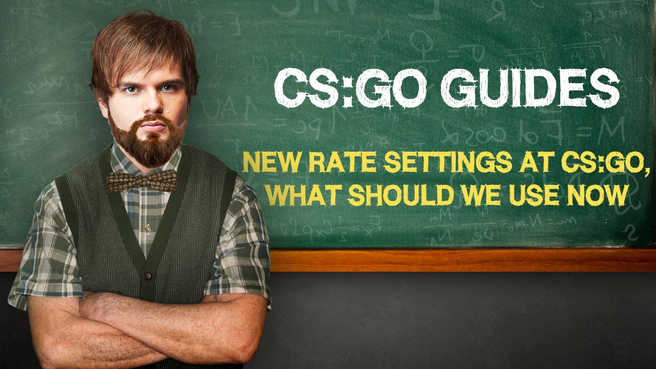 CS:GO Guide: New rate settings in CS:GO, what we should use now (ENG SUBS)