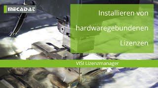 VISI - Supportvideo ''CLS - Installieren von hardwaregebundenen Lizenzen''