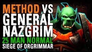Method vs General Nazgrim (25 Normal)